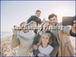 Estate Planning - Guardianship