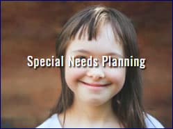 Estate Planning - Special Needs Planning